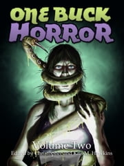One Buck Horror: Volume Two ebook by Christopher Hawkins