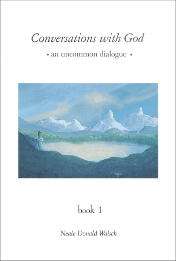 Conversations With God Ebook By Neale Donald Walsch 9781101657775