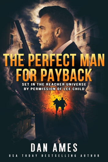 The Jack Reacher Cases (The Perfect Man For Payback) ebook by Dan Ames