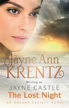 The Lost Night - Number 2 in series ebook by Jayne Castle