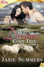 When Dreams Come True ebook by Janie Summers