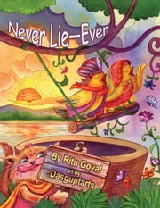 Never Lie—Ever ebook by Ritu Goyal