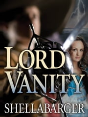 Lord Vanity ebook by Samuel Shellabarger