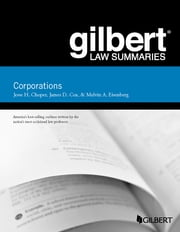 Gilbert Law Summaries, Corporations ebook by Jesse Choper, James Cox, Melvin Eisenberg