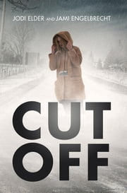 Cut Off ebook by Jodi Elder,Jami Engelbrecht