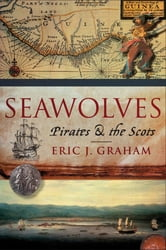 Seawolves ebook by Eric J Graham