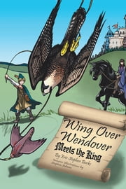 Wing Over Wendover Meets the King ebook by Eric Stephen Bocks