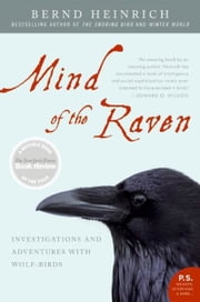 Mind of the Raven ebook by Bernd Heinrich