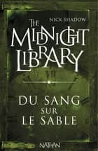 Du sang sur le sable - Mini Midnight Library ebook by
