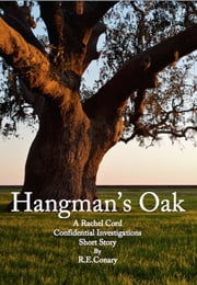 Hangman's Oak ebook by R. E. Conary