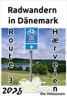 Route 3 - Hærvejen eBook by Die Veloscouts