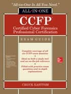 CCFP Certified Cyber Forensics Professional All-in-One Exam Guide ebook by Chuck Easttom