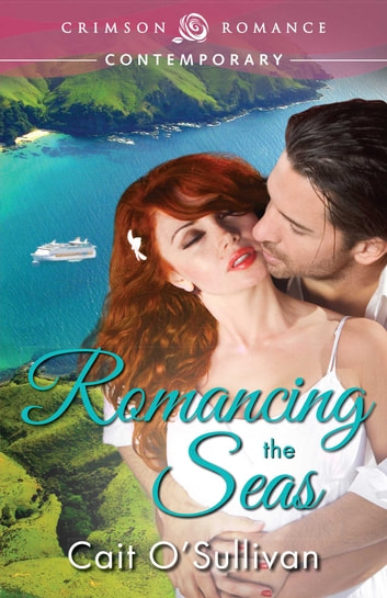 Romancing the Seas ebook by Cait O'Sullivan