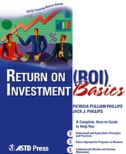 Return on Investment Basics ebook by Patricia Pulliam Phillips