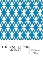 The Day of the Locust ebook by Nathanael West