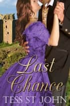 Last Chance (Chances Are Series ~ Book 3) ebook by Tess St. John