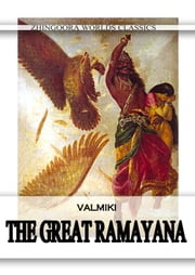 The Great Ramayana ebook by Saint Valmiki
