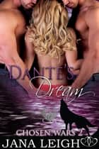 Dante's Dream ebook by Jana Leigh