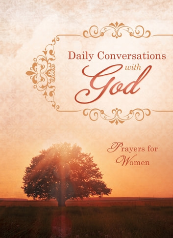 Daily Conversations with God - Prayers for Women ebook by Compiled by Barbour Staff
