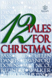 12 Tales of Christmas ebook by Lyn Austin,Lyla Bardan,Mary Beth Bass,Joan Bird,Ciar Cullen,Jane Lynne Daniels,Jami Davenport,Adele Downs,Susan Mac Nicol,Katy Regnery,Regan Walker,Kellyann Zuzulo