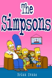 The Simpsons ebook by Brian Evans