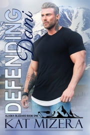 Defending Dani ebook by Kat Mizera