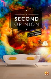 A Second Opinion ebook by Vicente Miceli,Fernando Molini