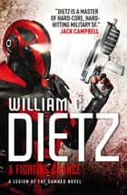 A Fighting Chance ebook by William C. Dietz