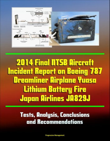 2014 final ntsb aircraft incident report on boeing 787 dreamliner 2014 final ntsb aircraft incident report on boeing 787 dreamliner airplane yuasa lithium battery fire japan fandeluxe Gallery
