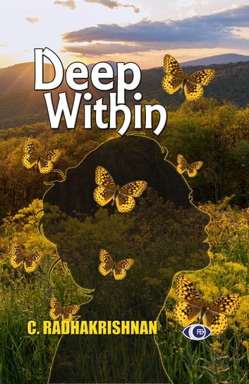DEEP WITHIN ebook by C Radhakrishnan