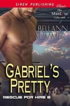 Gabriel's Pretty ebook by Bellann Summer