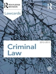 Criminal Lawcards 2012-2013 ebook by Routledge