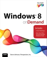 Windows 8 On Demand ebook by Steve Johnson,Perspection Inc.