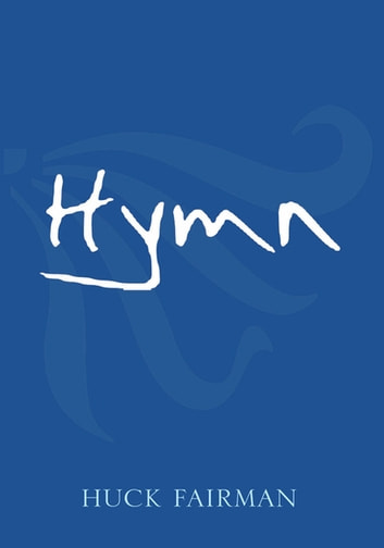 Hymn ebook by Huck Fairman