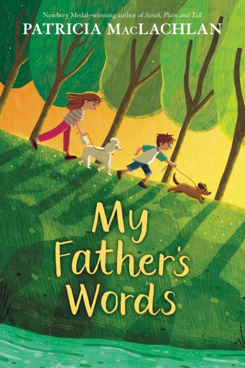 My Father's Words ebook by Patricia MacLachlan