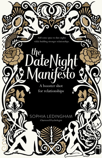 The Date Night Manifesto - A booster shot for relationships ebook by Sophia Ledingham