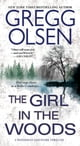 The Girl in the Woods ebooks by Gregg Olsen