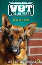 Teacher's Pet #7 ebook by