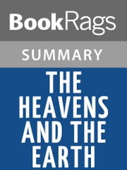The Heavens and the Earth by Walter A. McDougall Summary & Study Guide ebook by BookRags