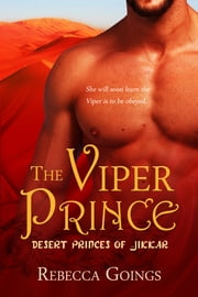 The Viper Prince ebook by Rebecca Goings