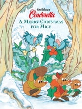 Cinderella: A Merry Christmas for Mice ebook by Disney Book Group