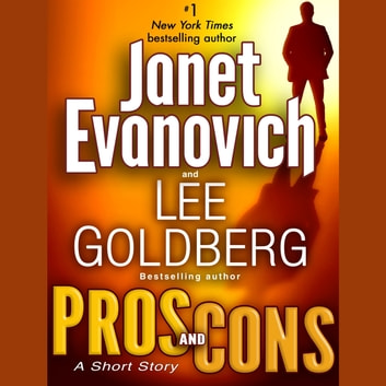 Pros and Cons: A Short Story audiobook by Janet Evanovich,Lee Goldberg