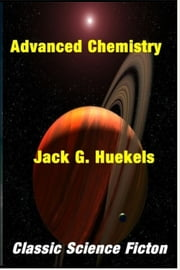 Advanced Chemistry ebook by Jack G. Huekels