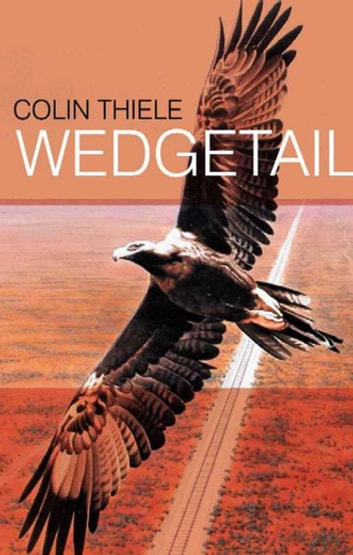Wedgetail ebook by Colin Thiele