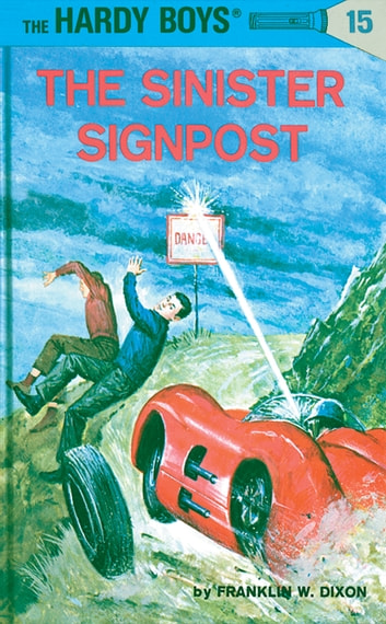 Hardy Boys 15: The Sinister Signpost ebook by Franklin W. Dixon
