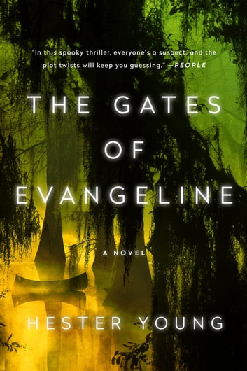 The Gates of Evangeline eBook by Hester Young