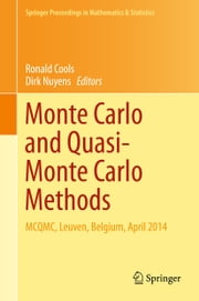 Monte Carlo and Quasi-Monte Carlo Methods - MCQMC, Leuven, Belgium, April 2014 ebook by Ronald Cools,Dirk Nuyens