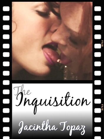 The Inquisition ebook by Jacintha Topaz