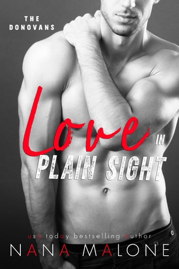 Love in Plain Sight - New Adult Romance ebook by Nana Malone