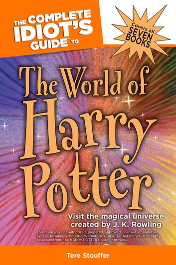 The complete idiots guide to the world of harry potter ebook by the complete idiots guide to the world of harry potter ebook by tere stouffer fandeluxe